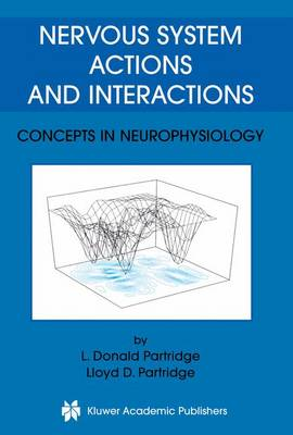 Nervous System Actions and Interactions: Concepts in Neurophysiology (Paperback)