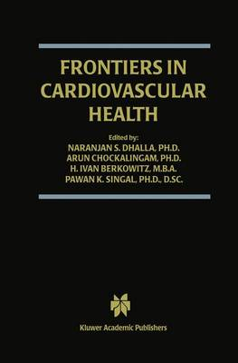 Frontiers in Cardiovascular Health - Progress in Experimental Cardiology 9 (Paperback)