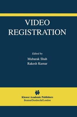 Video Registration - The International Series in Video Computing 5 (Paperback)
