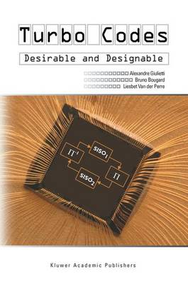 Turbo Codes: Desirable and Designable (Paperback)