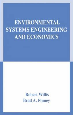 Environmental Systems Engineering and Economics (Paperback)