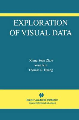 Exploration of Visual Data - The International Series in Video Computing 7 (Paperback)