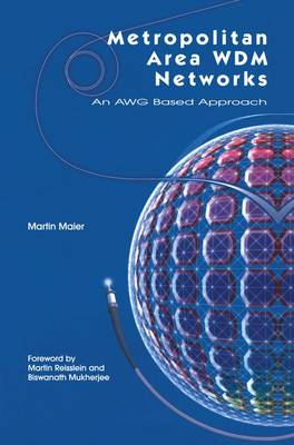 Metropolitan Area WDM Networks: An AWG Based Approach (Paperback)