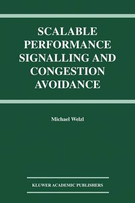 Scalable Performance Signalling and Congestion Avoidance (Paperback)