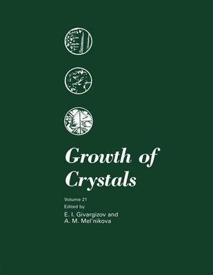 Growth of Crystals - Growth of Crystals 21 (Paperback)