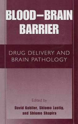Blood-Brain Barrier: Drug Delivery and Brain Pathology (Paperback)