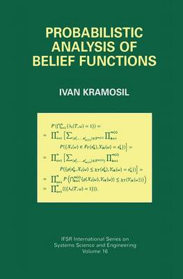 Probabilistic Analysis of Belief Functions - IFSR International Series in Systems Science and Systems Engineering 16 (Paperback)