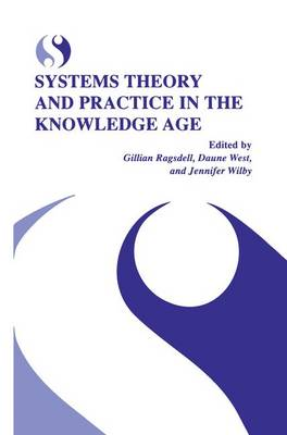 Systems Theory and Practice in the Knowledge Age (Paperback)