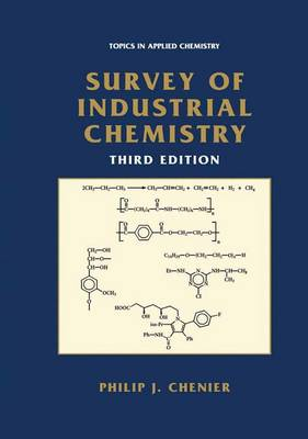 Survey of Industrial Chemistry - Topics in Applied Chemistry (Paperback)