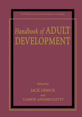 Handbook of Adult Development - The Springer Series in Adult Development and Aging (Paperback)