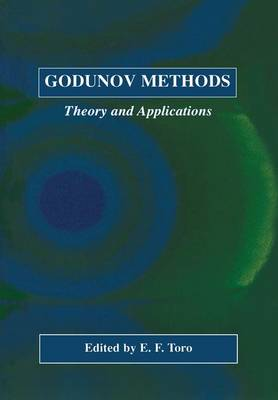 Godunov Methods: Theory and Applications (Paperback)
