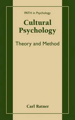 Cultural Psychology: Theory and Method - Path in Psychology (Paperback)