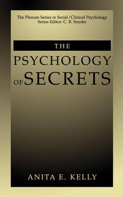 The Psychology of Secrets - The Springer Series in Social Clinical Psychology (Paperback)
