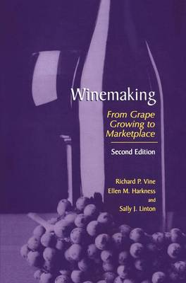 Winemaking: From Grape Growing to Marketplace (Paperback)