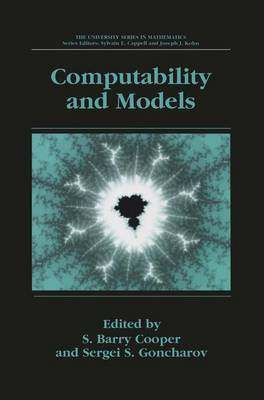 Computability and Models: Perspectives East and West - University Series in Mathematics (Paperback)