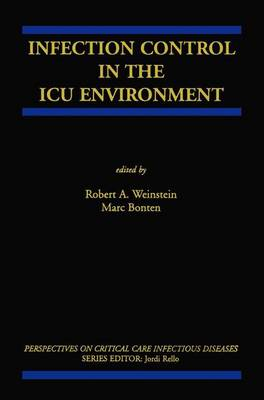 Infection Control in the ICU Environment - Perspectives on Critical Care Infectious Diseases 5 (Paperback)