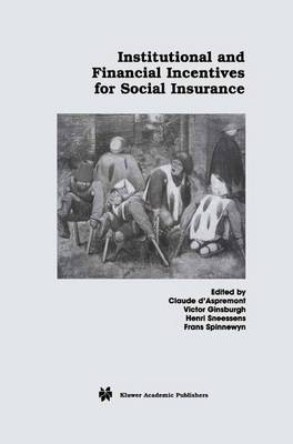 Institutional and Financial Incentives for Social Insurance (Paperback)