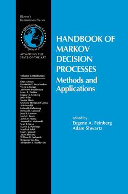 Handbook of Markov Decision Processes: Methods and Applications - International Series in Operations Research & Management Science 40 (Paperback)