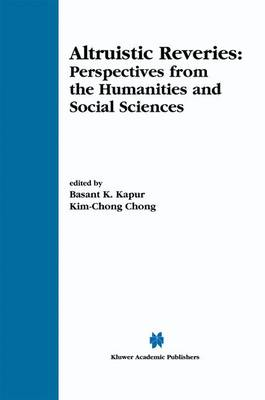 Altruistic Reveries: Perspectives from the Humanities and Social Sciences (Paperback)