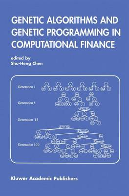 Genetic Algorithms and Genetic Programming in Computational Finance (Paperback)