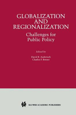 Globalization and Regionalization: Challenges for Public Policy (Paperback)