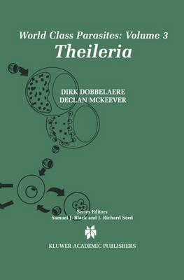 Theileria - World Class Parasites 3 (Paperback)