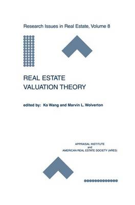 Real Estate Valuation Theory - Research Issues in Real Estate 8 (Paperback)