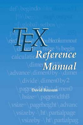 TeX Reference Manual (Paperback)