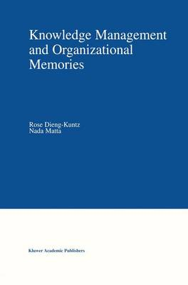 Knowledge Management and Organizational Memories (Paperback)