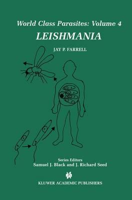 Leishmania - World Class Parasites 4 (Paperback)