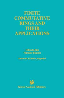Finite Commutative Rings and Their Applications - The Springer International Series in Engineering and Computer Science 680 (Paperback)