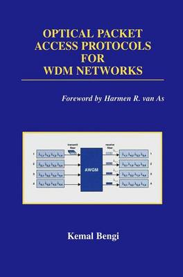 Optical Packet Access Protocols for WDM Networks - Broadband Networks and Services 1 (Paperback)