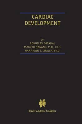 Cardiac Development - Progress in Experimental Cardiology 4 (Paperback)