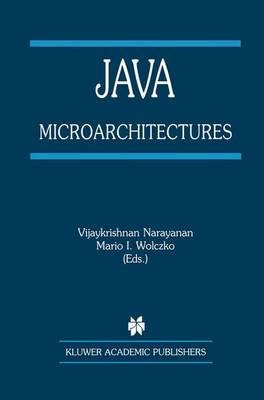 Java Microarchitectures - The Springer International Series in Engineering and Computer Science 679 (Paperback)
