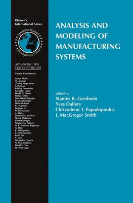 Analysis and Modeling of Manufacturing Systems - International Series in Operations Research & Management Science 60 (Paperback)