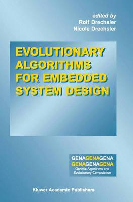 Evolutionary Algorithms for Embedded System Design - Genetic Algorithms and Evolutionary Computation 10 (Paperback)