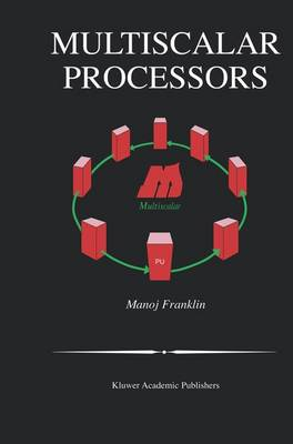 Multiscalar Processors - The Springer International Series in Engineering and Computer Science 718 (Paperback)