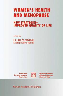 Women's Health and Menopause: New Strategies - Improved Quality of Life - Medical Science Symposia Series 17 (Paperback)