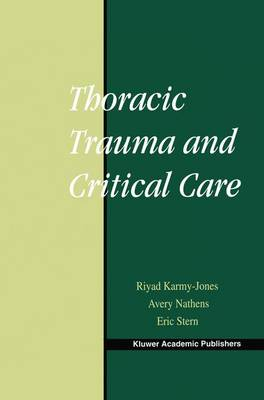 Thoracic Trauma and Critical Care (Paperback)