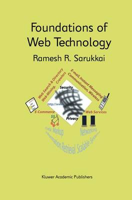 Foundations of Web Technology - The Springer International Series in Engineering and Computer Science 698 (Paperback)