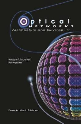 Optical Networks: Architecture and Survivability (Paperback)