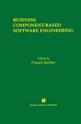 Business Component-Based Software Engineering - The Springer International Series in Engineering and Computer Science 705 (Paperback)