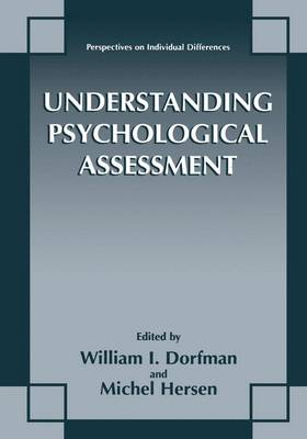 Understanding Psychological Assessment - Perspectives on Individual Differences (Paperback)
