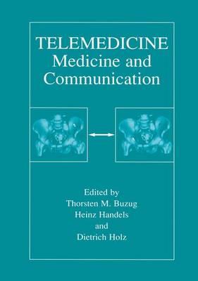 Telemedicine: Medicine and Communication (Paperback)