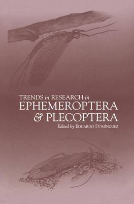 Trends in Research in Ephemeroptera and Plecoptera (Paperback)