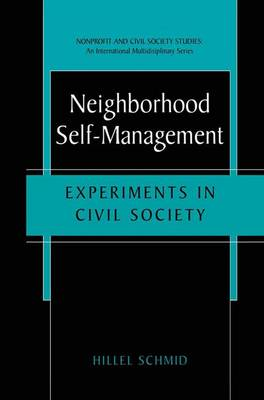 Neighborhood Self-Management: Experiments in Civil Society - Nonprofit and Civil Society Studies (Paperback)