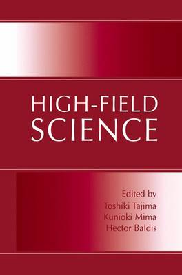 High-Field Science (Paperback)