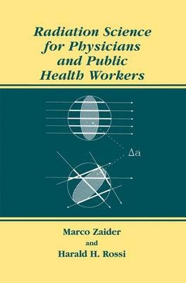 Radiation Science for Physicians and Public Health Workers (Paperback)