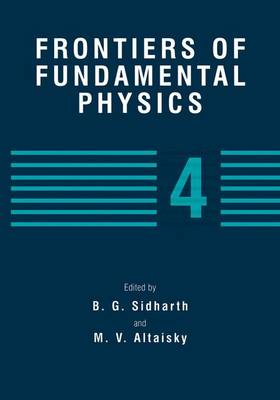 Frontiers of Fundamental Physics 4 (Paperback)