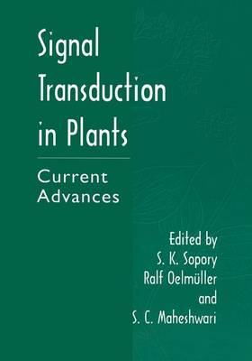 Signal Transduction in Plants: Current Advances (Paperback)